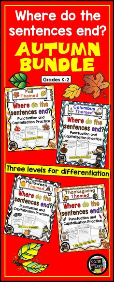 """This punctuation and capitalization BUNDLE contains lots of engaging, differentiated, seasonal practice for your K, 1st, or 2nd grade students. Included, are my four autumn-themed """"Where do the sentences end?"""" products:  Fall/Autumn, Columbus Day, Hallowe"""