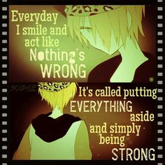 '..haha, that's right.... Maybe I should do that, too...... But I know, I'm not strong and I know, I can't fight for something.. so I should just continue my life like always.. and god will have mercy someday.. and help me a little bit...or I'll just do something on my own... and leave this broken world..' -Kazaya