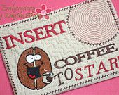 INSERT COFFEE to START Mug Mat/Mug Rug.In The Hoop Embroidered Design. Digital File. Available immediately.
