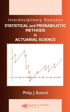 Statistical and probabilistic methods in actuarial science / Philip J. Boland. Chapman & Hall/CRC, 2007. Matèries: Assegurances; Matemàtica financera. #bibeco