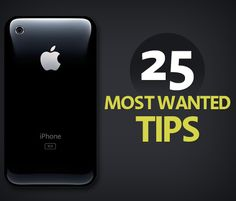 25 Tips for my iPhone