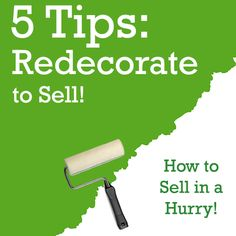Five redecorating tips that'll help your clients sell their home in a hurry!