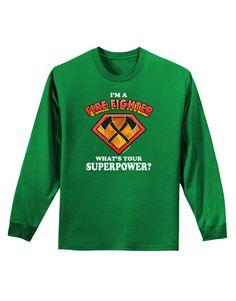 TooLoud Fire Fighter - Superpower Adult Long Sleeve Dark T-Shirt