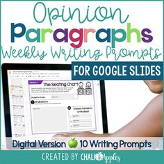 Opinion Paragraphs - DIGITAL Weekly Paragraph Writing Prompts