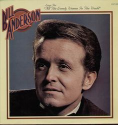 bill anderson all the lonley woman -