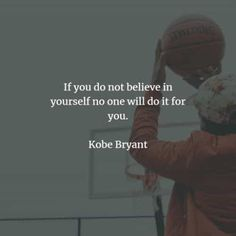43 Famous quotes and sayings by Kobe Bryant. Here are the best Kobe Bryant quotes to read that will motivate you to strive harder to achieve. Famous Sports Quotes, Famous Inspirational Quotes, Sport Quotes, Motivational Quotes, Funny Quotes, Famous Sayings, Kobe Quotes, Kobe Bryant Quotes, Maya Angelou
