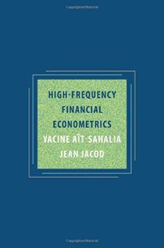 High-frequency financial econometrics / Yacine Aït-Sahalia, Jean Jacod (2014)