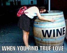 When you find true love!