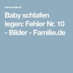 Baby schlafen legen: Fehler Nr. 10 - Bilder - Familie.de