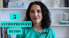 If you are debating antidepressants to treat your depression, it's vital you learn about the misconceptions and myths about it. In light of Anthony Bourdain and Kate Spade's recent tragic suicides, Dr. Majd reviewed the signs/symptoms of depression in her last video. Now she will review the 5 most common myths about depression medications, debunked.