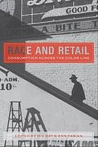 Race and retail : consumption across the color line