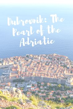 Dubrovnik is deemed the Pearl of the Adriatic for countless reasons. Find out why Dubrovnik should be your next vacation destination in this blog post.