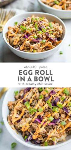 "This Whole30 egg roll in a bowl with creamy chili sauce is a wonderfully flavorful, quick Whole 30 recipe. This low carb and paleo ""crack slaw,"" as it's affectionately called, is an addictive Asian dinner recipe the whole family will love. #whole30 #keto"