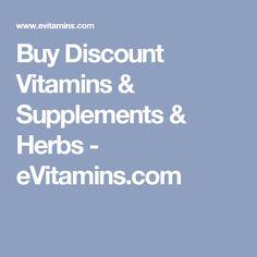 Buy Discount Vitamins & Supplements & Herbs - eVitamins.com