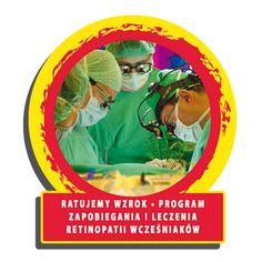 Program Zapobiegania i Leczenia Retinopatii Wcześniaków został zainaugurowany w roku 2001.  Do końca roku 2013, Fundacja WOŚP ufundowała dla oddziałów intensywnej terapii noworodka w całej Polsce 121 wzierników pośrednich (oftalmoskopów) do badania dna oka oraz 23 rządzenia laserowe. Obecnie w Polsce jest 18 centrów okulistycznych wyposażonych przez WOŚP w najnowocześniejsze fotokoagulatory laserowe..
