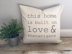 Love and shenanigans pillow cover rustic decor by PearLaneComforts Christmas Crafts For Gifts, Craft Gifts, Rustic Cabin Decor, Cheap Furniture, Interior Ideas, Pillow Covers, Ikea, House Design, Urban
