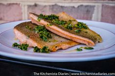 The Kitchenista Diaries: Pan Seared Steelhead Trout & Gremolata