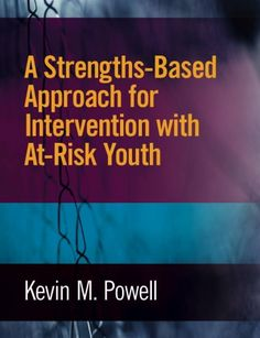 A Strengths-Based Approach for Intervention with At-Risk Youth (cover)