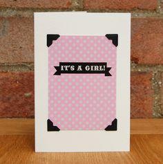 It's a Girl! £3 #greetingscards #typography #digitaldesign #handmade #newbaby #babygirl