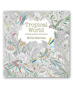 Take a look at this Tropical World Coloring Book today!