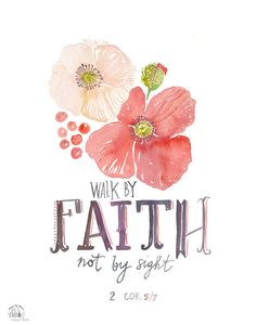 Faith Poppy 2 Corinthians 5:7 PRINT