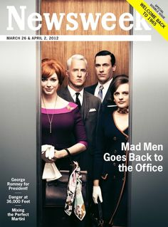 "Newsweek's ""Mad Men"" Edition.  Pretty cool with the retro look."