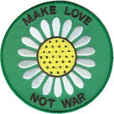 Daisy Make Love Not War Patch