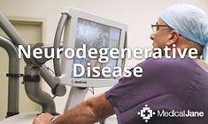 Neurodegenerative Disease and Medical Marijuana