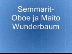 Semmarit-Oboe ja Maito