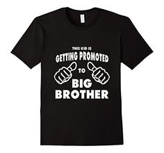 Men's This Kid Is Getting Promoted To Big Brother Kids T ... http://www.amazon.com/dp/B01ETUSXH8/ref=cm_sw_r_pi_dp_59smxb0F029J8