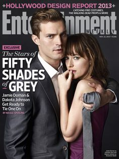 #FiftyShades, Entertainment Weekly cover.   Fifty Shades of Grey   In Theaters Valentine's Day