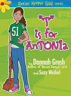 """T"" is for AnTONIa by Dannah Gresh & Suzy Weibel  Full of comedy, action, emotion, and life-transforming lessons, ""T"" is for AnTONIa is from the Secret Keeper Girl fiction series! #dannahgresh #secretkeepergirl"