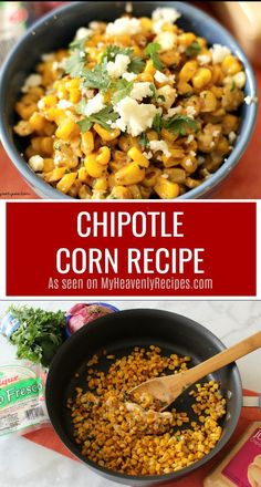 You'll never go back to your boring old buttered corn when you try this Chipotle Corn Recipe! #chipotle #corn #sidedish #cornrecipes