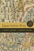 Japan before Perry: A Short History by Conrad Totman