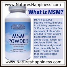 MSM is a sulfur-bearing compound that is found in all plants, animals and humans. We offer MSM (Methylsulfonylmethane) products and supplements that are purity tested, additive-free, and gluten-free. Fitness Nutrition, Health And Nutrition, Healthy Tips, How To Stay Healthy, Healthy Mind And Body, Natural Health Remedies, Natural Supplements, Health Foods, Health And Beauty Tips