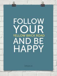 Follow your yellow brick road #30314