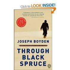 Through Black Spruce: Joseph Boyden: 9780143017875: Books - Amazon.ca