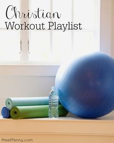 A 60-minute playlist of Christian music for working out. Love the idea of thinking of exercise as worship.
