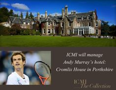 Inverlochy Castle Management International will manage Andy Murray's £2 million luxury hotel in Dunblane, Scotland