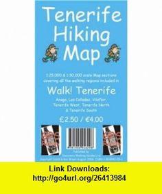 Tenerife Hiking Map (9781904946298) David Brawn , ISBN-10: 1904946291  , ISBN-13: 978-1904946298 ,  , tutorials , pdf , ebook , torrent , downloads , rapidshare , filesonic , hotfile , megaupload , fileserve