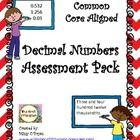 This Common Core Decimal Numbers Assessment Pack is a complete formative and summative assessment package, ready to use, to assess your students' understanding of decimal place value, comparing, ordering, rounding, adding, subtracting, multiplying and dividing decimal numbers. $