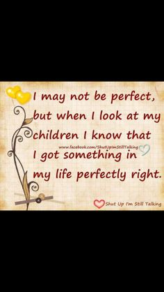I love my kids they are beautiful !!
