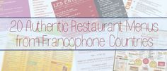 The French Corner: 20 Authentic Restaurant Menus from Francophone Countries - Fantastique!