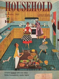 A scene of domestic bliss mealtime involving the whole family graced the cover of Household magazine back in 1952. #food #magazine #vintage #family #1950s #homemaker #housewife #Thanksgiving