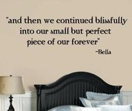Want this for my bedroom - Twilight quote