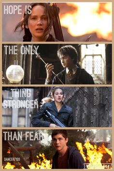 """Hope is the only thing stronger than fear."" The Hunger Games, Harry Potter, Divergent, and Percy Jackson!"
