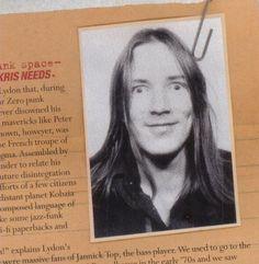 Long haired John Lydon (before punk).
