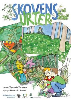Skovens urter by Dansk Skovforening - issuu Cooperative Learning, Inspiration For Kids, Science For Kids, Teaching Resources, Kindergarten, Homeschool, Author, Classroom, Education