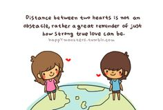 distance between two hearts is not an obstacle, rather a great reminder of just how strong true love can be