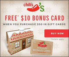 CHILI'S $$ FREE $10 eBonus Gift Card With Purchase!